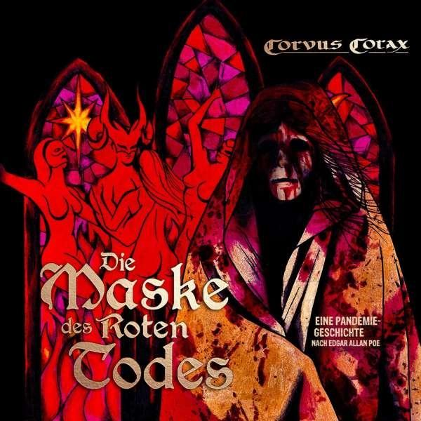 CORVUS CORAX Die Maske des roten Todes CD 2021