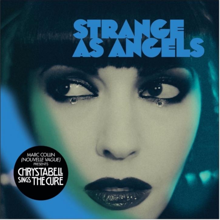 STRANGE AS ANGELS Chrystabell Sings The Cure CD 2021