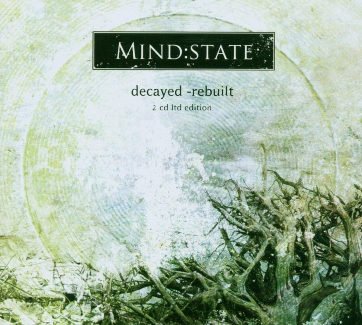 MIND:STATE Decayed, Rebuilt LIMITED 2CD BOX 2007
