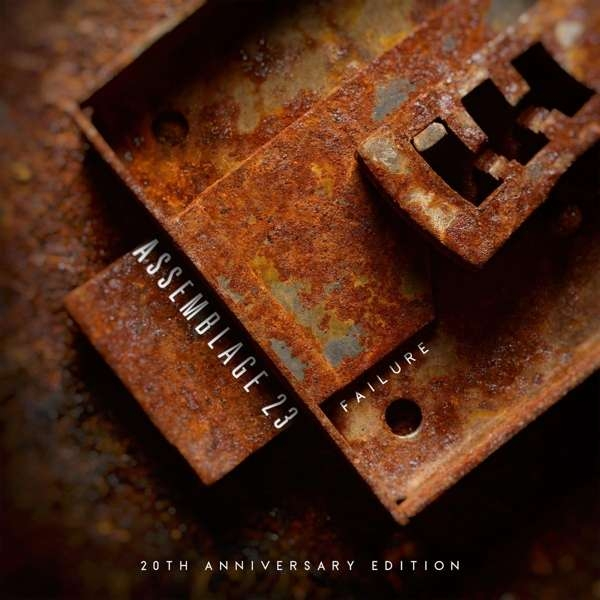 ASSEMBLAGE 23 Failure - 20th Anniversary LIMITED 2CD Digipack 2021