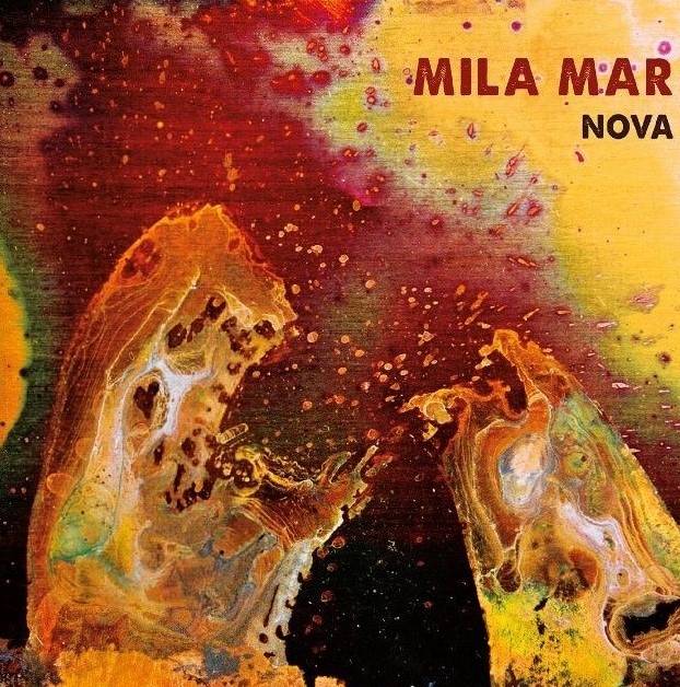MILA MAR Nova LIMITED LP COLOURED VINYL + PATCH 2018