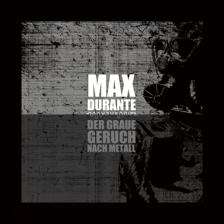 MAX DURANTE Der Graue Geruch nach Metall CD Digipack 2021 HANDS