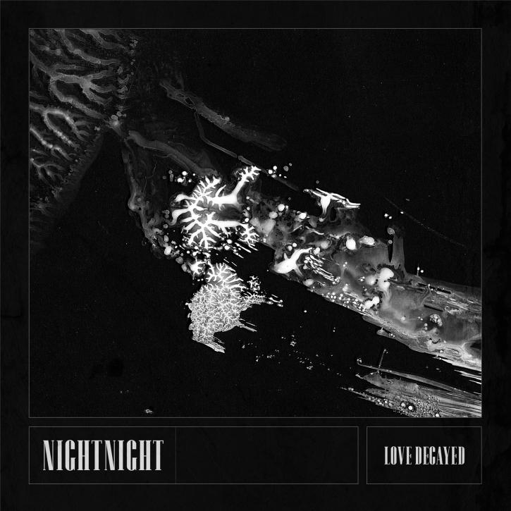 NIGHTNIGHT Love Decayed CD Digipack 2022 (VÖ 28.01)