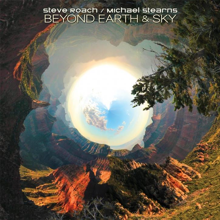 STEVE ROACH / MICHAEL STEARNS Beyond Earth & Sky CD Digipack 2021 (VÖ 05.11)