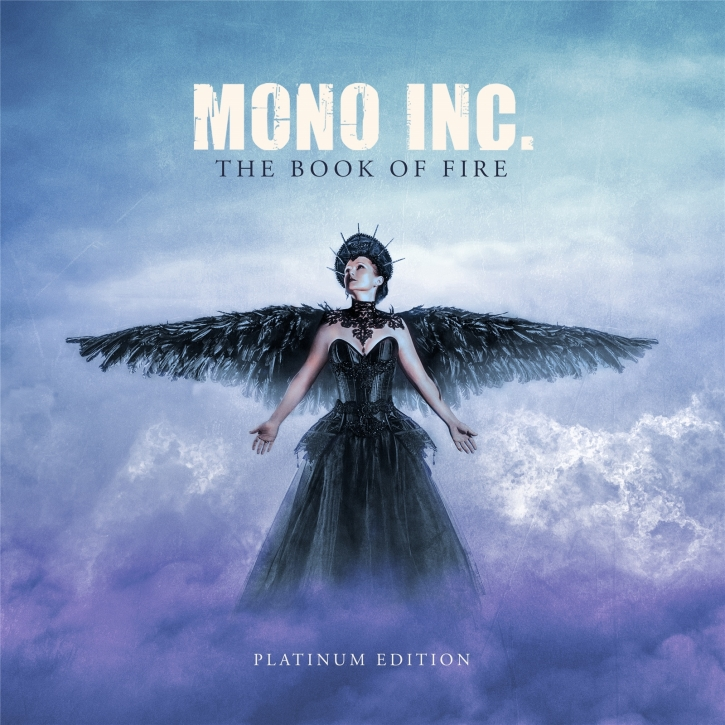MONO INC. The Book Of Fire (Platinum Edition) 3CD Digipack 2021 (VÖ 10.12)