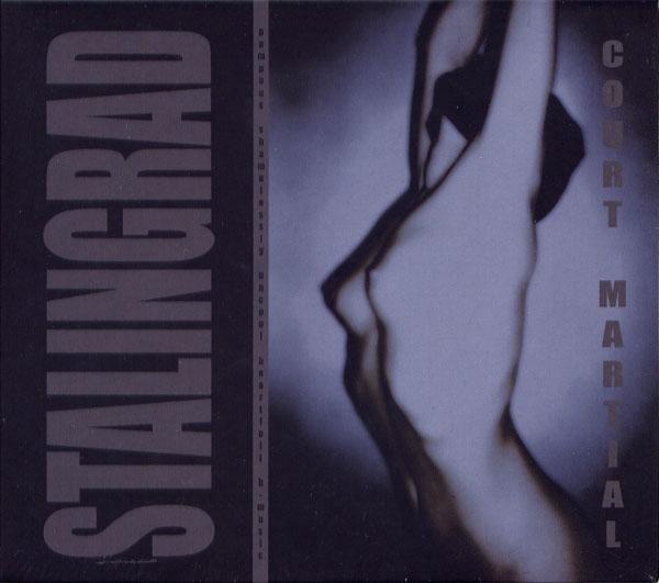 STALINGRAD Court-Martial [+bonus] CD Digipack 2006 (KIRLIAN CAMERA)