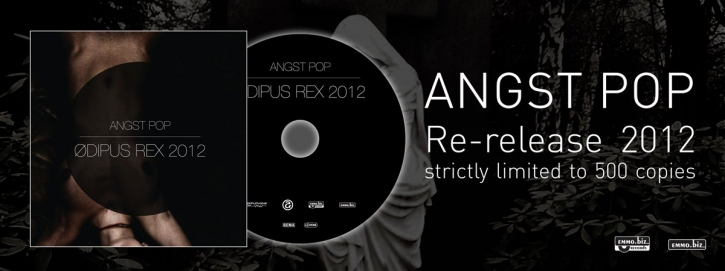 ANGST POP Odipus Rex 2012 CD 2012 LTD.500 (APOPTYGMA BERZERK)