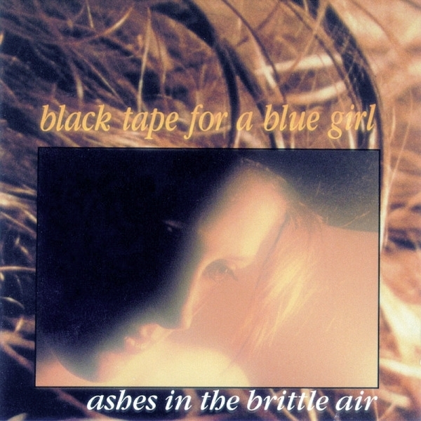 BLACK TAPE FOR A BLUE GIRL Ashes In The Brittle Air CD 2001
