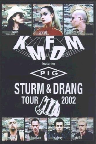 KMFDM featuring PIG Sturm & Drang Tour 2002 DVD 2003