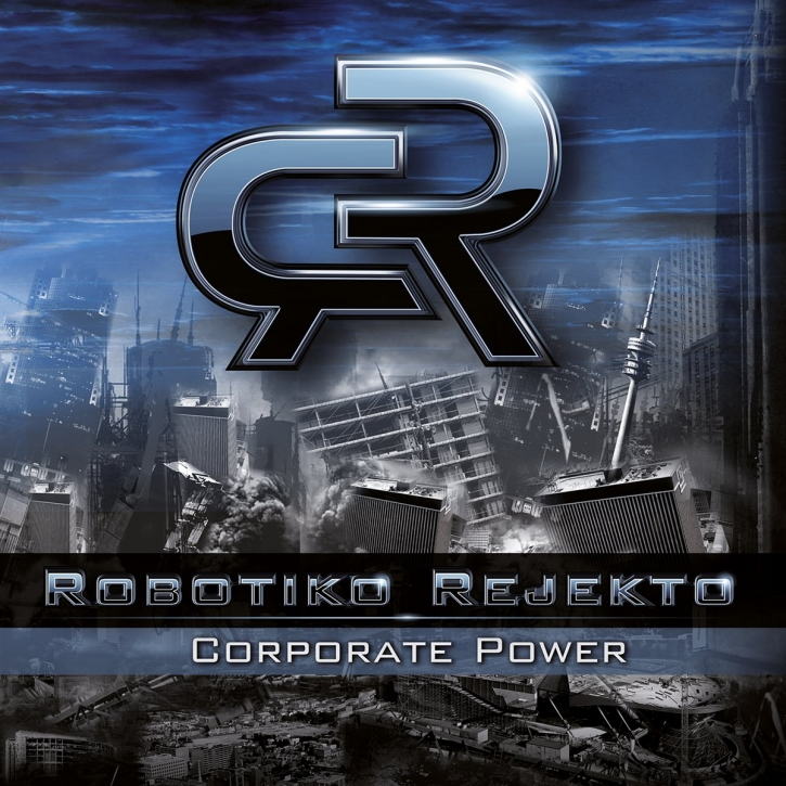 ROBOTIKO REJEKTO Corporate Power CD 2012