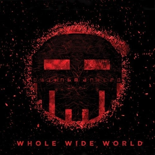 DISMANTLED Whole Wide World CD 2012
