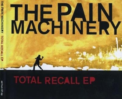THE PAIN MACHINERY Total Recall EP CD 2009