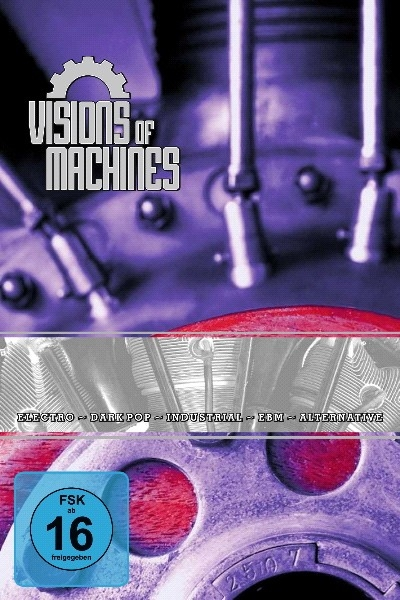 VISIONS OF MACHINES DVD 2012 Blutengel HOCICO And One Kirlian Camera