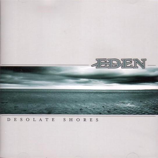EDEN Desolate Shores CD 2005