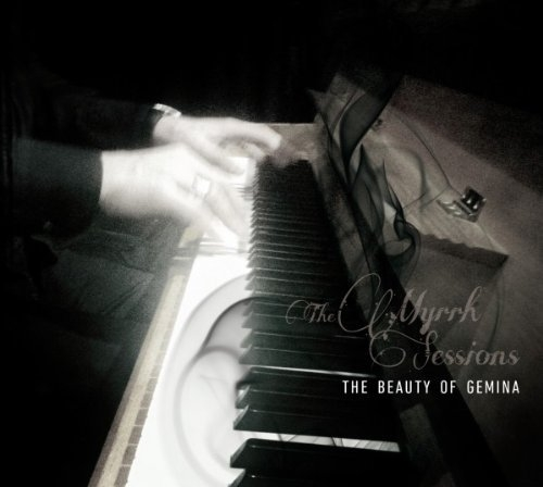 THE BEAUTY OF GEMINA The Myrrh Sessions CD Digipack 2013