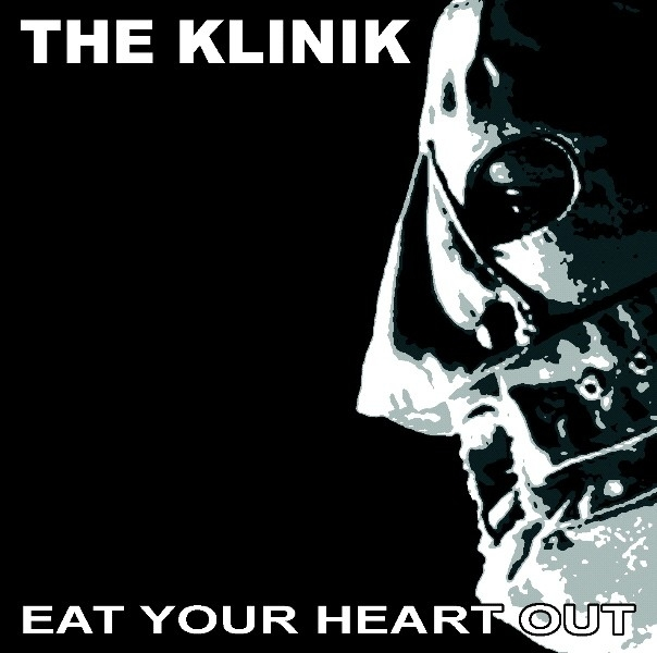 THE KLINIK Eat Your Heart Out CD Digipack 2013