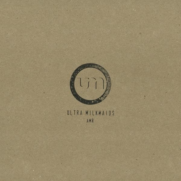 "ULTRA MILKMAIDS AMR 12"" VINYL 2013 LTD.92"