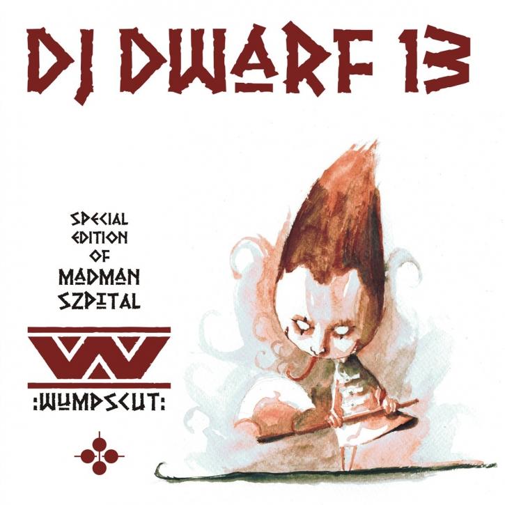 WUMPSCUT DJ DWARF 13 XIII CD 2013 LTD.500 (Madman Szpital)