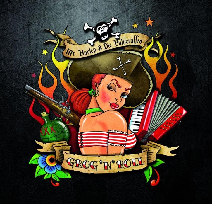 MR.HURLEY & DIE PULVERAFFEN Grog'n'Roll CD Digipack 2013