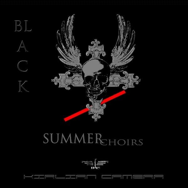 KIRLIAN CAMERA Black Summer Choirs LIMITED CD Digipack 2013