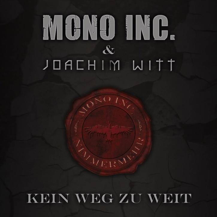 MONO INC. & Joachim Witt Kein Weg zu weit MCD 2013