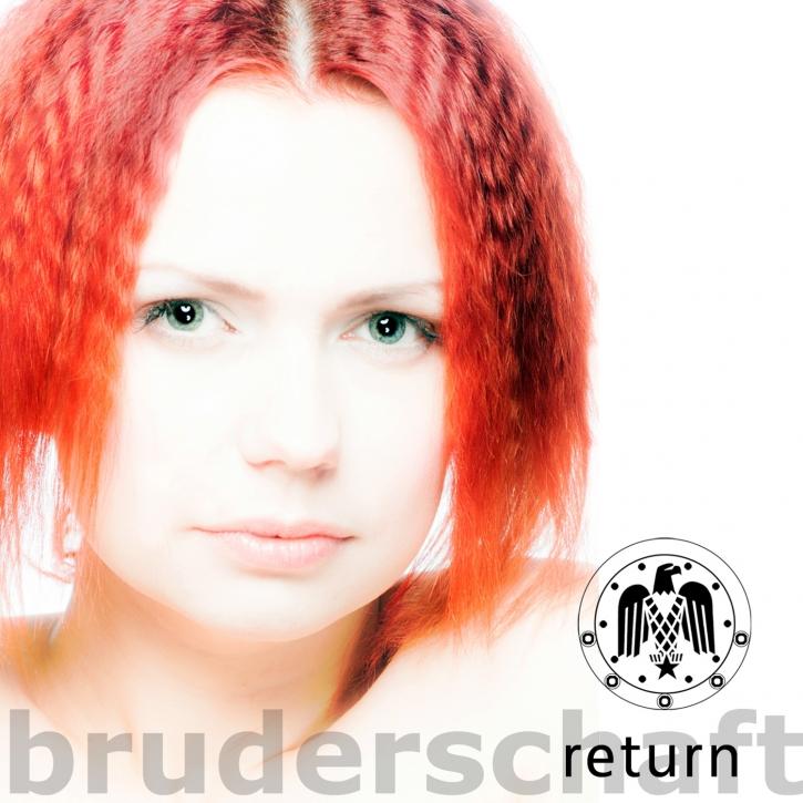 BRUDERSCHAFT Return CD 2013