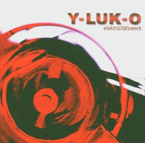 Y-LUK-O Elektrizitätswerk CD 2005
