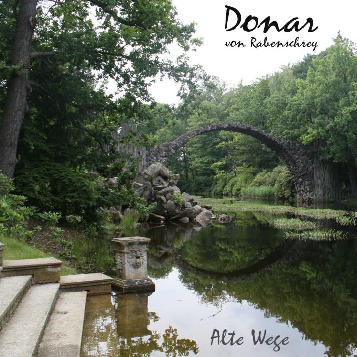 DONAR VON RABENSCHREY Alte Wege CD 2013