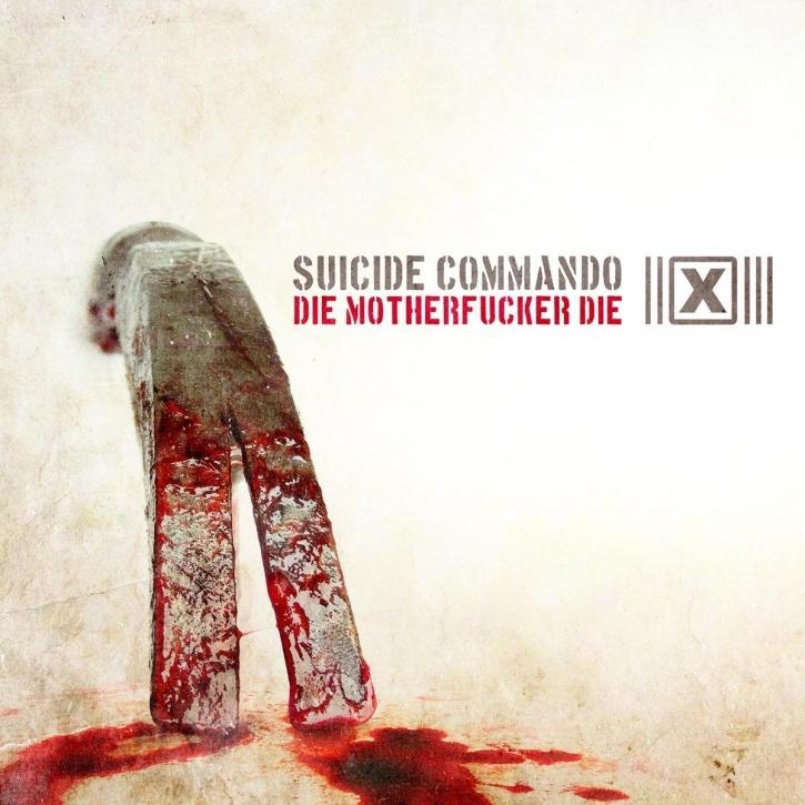 SUICIDE COMMANDO Die Motherfucker Die (US Edition) MCD 2009