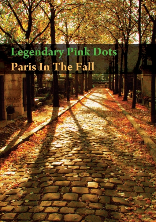 THE LEGENDARY PINK DOTS Paris In The Fall DVD 2011