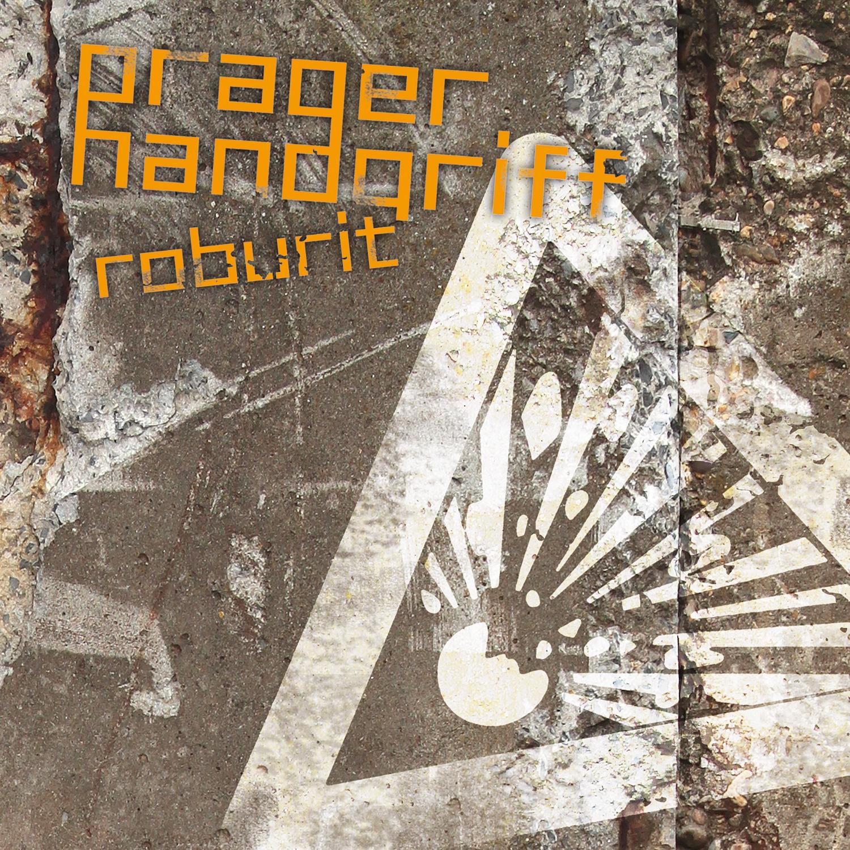 PRAGER HANDGRIFF Roburit CD 2015