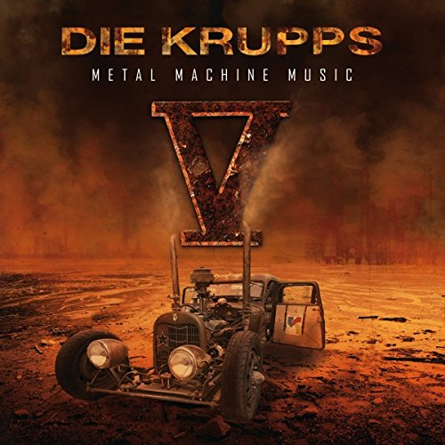 DIE KRUPPS V – Metal Machine Music 2CD Digipack 2015
