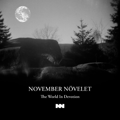 NOVEMBER NÖVELET The World In Devotion CD 2015