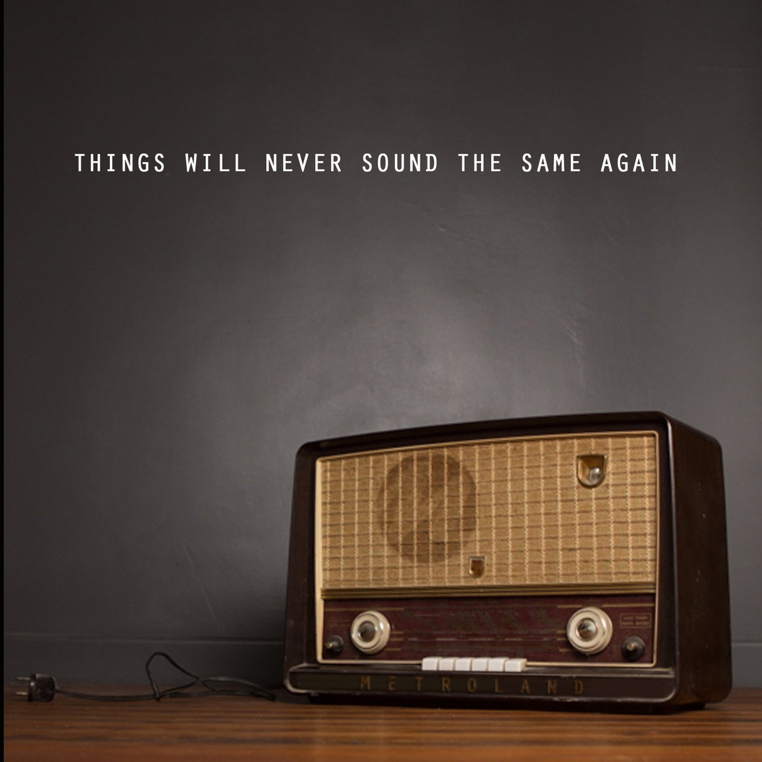 METROLAND Things Will Never Sound the Same Again CD 2016
