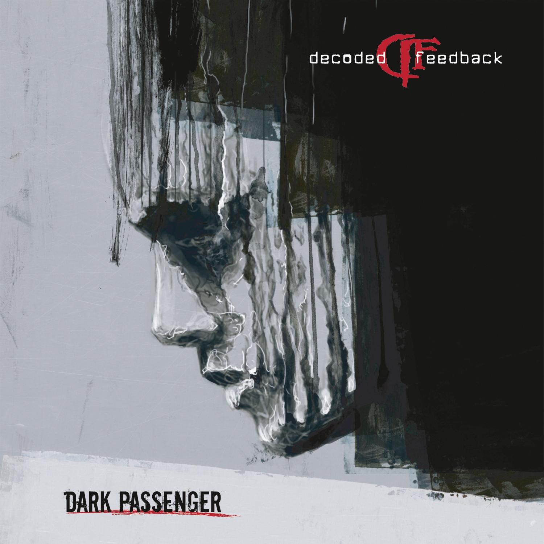 DECODED FEEDBACK Dark Passenger CD 2016
