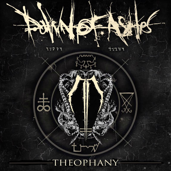 DAWN OF ASHES Theophany CD 2016 (VÖ 20.05)