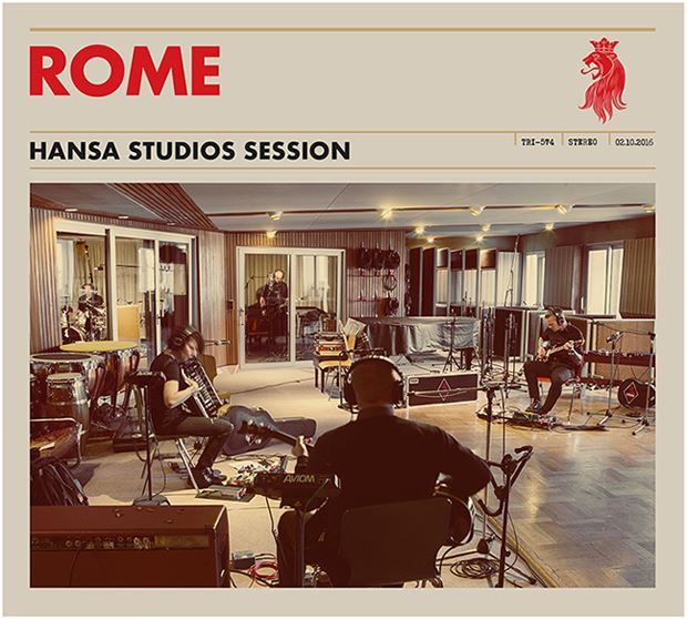 ROME Hansa Studios Session CD Digipack 2017 (VÖ 30.06)