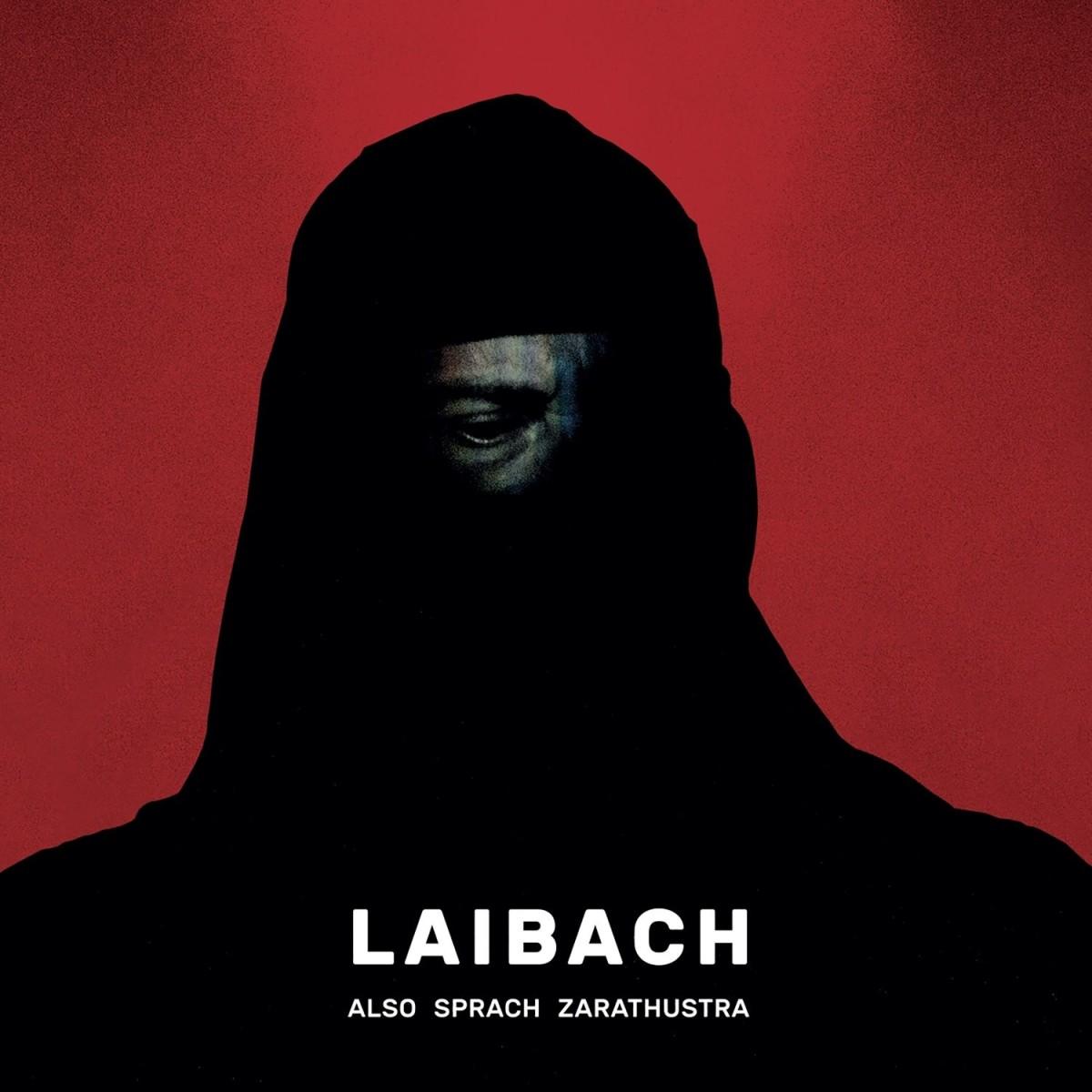 LAIBACH Also Sprach Zarathustra CD 2017 (VÖ 14.07)
