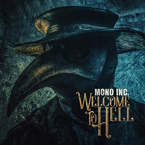 MONO INC. Welcome To Hell 2CD Digipack 2018 (VÖ 27.07)