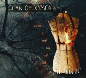 CLAN OF XYMOX Matters Of Mind, Body And Soul CD 2014 (Metropolis Records)