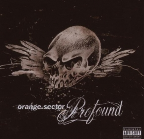 ORANGE SECTOR Profound CD 2007