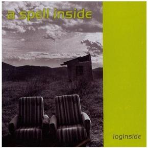 A SPELL INSIDE Loginside CD 2009