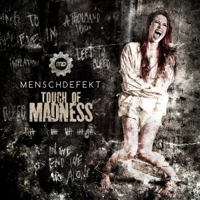 MENSCHDEFEKT Touch Of Madness CD 2014