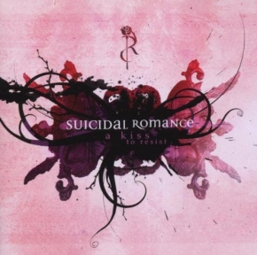 SUICIDAL ROMANCE A Kiss To Resist CD 2008