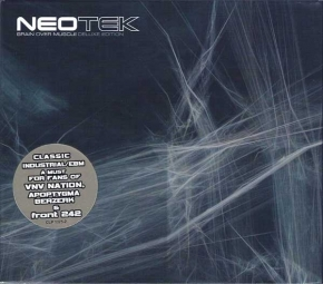 NEOTEK Brain Over Muscle (Deluxe Edition) 2CD Digipack 2004