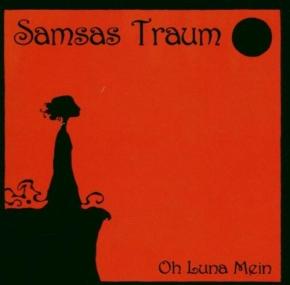 SAMSAS TRAUM Oh Luna Mein 2CD 2006