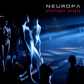 NEUROPA Plastique People (Expanded Version) CD 2011
