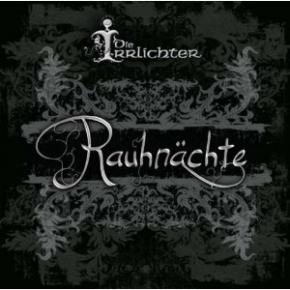DIE IRRLICHTER Rauhnächte CD 2010