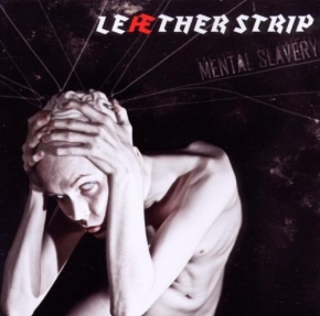 LEAETHER STRIP Mental Slavery 2CD 2010