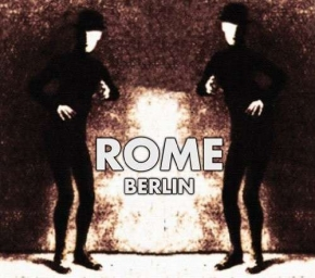 ROME Berlin CD Digipack 2010